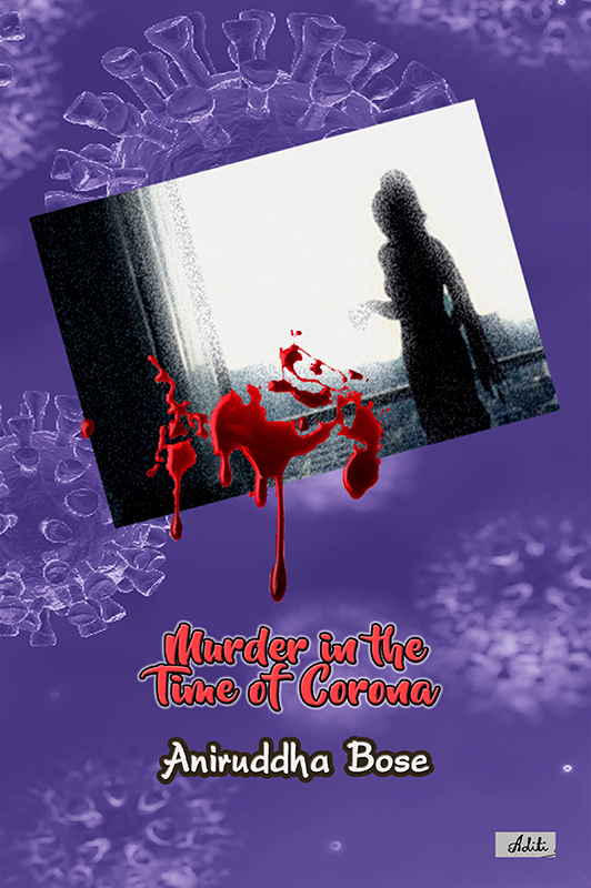 Murder In The Time of Corona