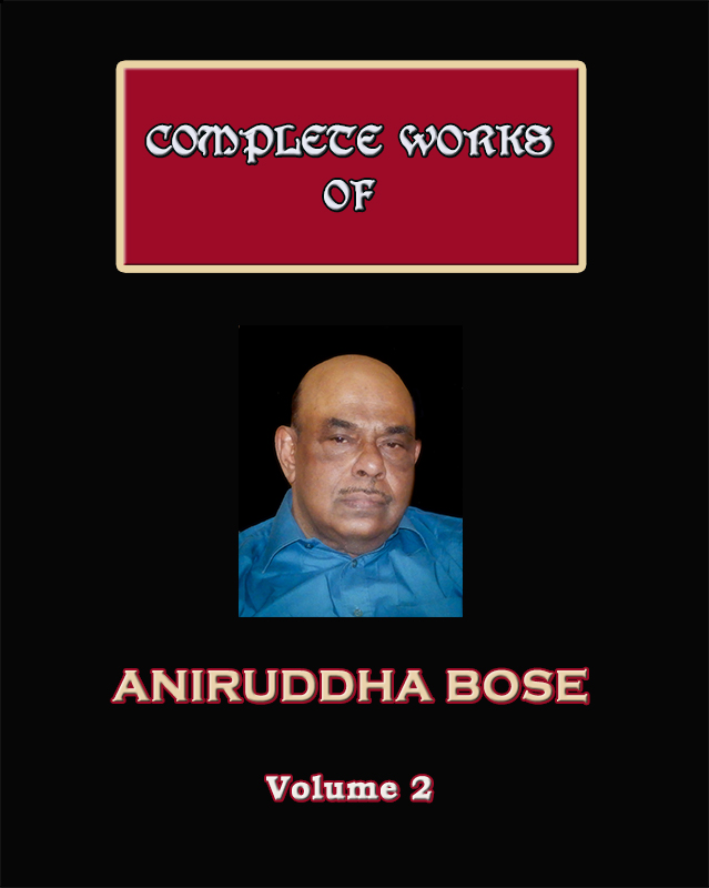 Complete Works of Aniruddha Bose (Volume 2)