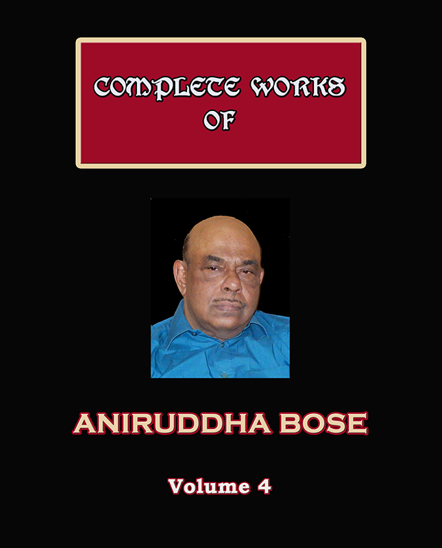 Complete Works of Aniruddha Bose (Volume 4)